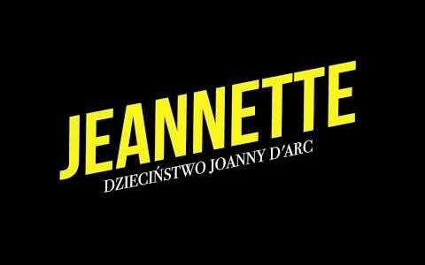 Jeannette. dzieciństwo joanny d'arc/ Jeannette l'enfance de jeanne d'arc(2017) - zwiastuny | Kinomaniak.pl