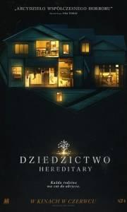 Dziedzictwo. hereditary online / Hereditary online (2018) | Kinomaniak.pl