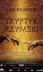 Tryptyk rzymski online (2006) | Kinomaniak.pl