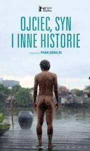 Ojciec, syn i inne historie online / Cha và con và online (2015) | Kinomaniak.pl