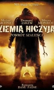 Ziemia niczyja: powrót szaleńca online / No man's land: the rise of reeker online (2008) | Kinomaniak.pl