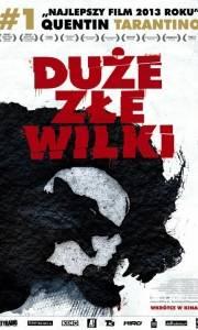 Duże złe wilki online / Big bad wolves online (2013) | Kinomaniak.pl