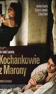 Kochankowie z marony online (2005) | Kinomaniak.pl