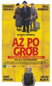Aż po grób online / Get low online (2009) | Kinomaniak.pl