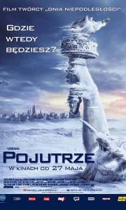 Pojutrze online / Day after tomorrow, the online (2004) | Kinomaniak.pl