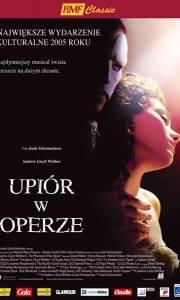 Upiór w operze online / Phantom of the opera, the online (2004) | Kinomaniak.pl