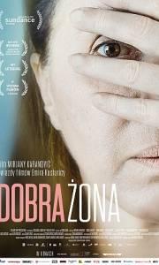 Dobra żona online / Dobra žena online (2016) | Kinomaniak.pl