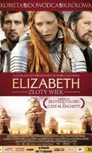 Elizabeth: złoty wiek online / Elizabeth: the golden age online (2007)   Kinomaniak.pl