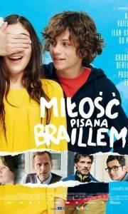 Miłość pisana braillem online / Le coeur en braille online (2016) | Kinomaniak.pl