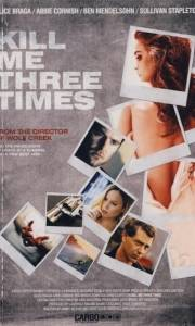 Kill me three times online (2014) | Kinomaniak.pl