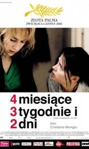 4 miesiące, 3 tygodnie i 2 dni online / 4 luni, 3 saptamini si 2 zile online (2007) | Kinomaniak.pl
