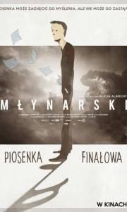 Młynarski. piosenka finałowa online (2017)   Kinomaniak.pl
