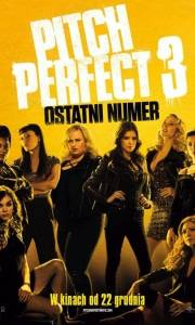 Pitch perfect 3 online (2017) | Kinomaniak.pl
