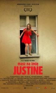 Masz na imię justine online (2005) | Kinomaniak.pl