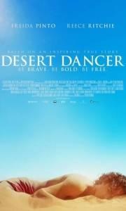 Taniec pustyni online / Desert dancer online (2014) | Kinomaniak.pl