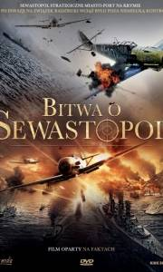 Bitwa o sewastopol online / Bitva za sevastopol online (2015) | Kinomaniak.pl