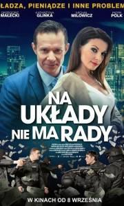 Na układy nie ma rady online (2017) | Kinomaniak.pl