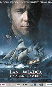 Pan i władca: na krańcu świata online / Master and commander: the far side of the world online (2003) | Kinomaniak.pl