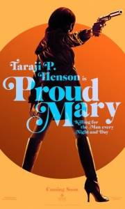 Proud mary online (2018) | Kinomaniak.pl