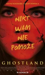 Ghostland online / Incident in a ghost land online (2018) | Kinomaniak.pl