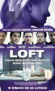 Loft online / Loft, the online (2014) | Kinomaniak.pl