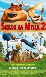 Sezon na misia 2 online / Open season 2 online (2008) | Kinomaniak.pl