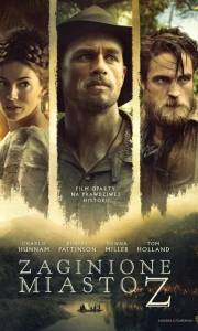Zaginione miasto z online / Lost city of z, the online (2016) | Kinomaniak.pl