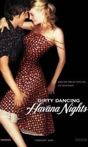 Dirty dancing 2 online / Dirty dancing: havana nights online (2004) | Kinomaniak.pl