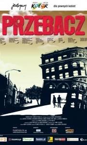 Przebacz online (2006) | Kinomaniak.pl
