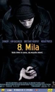 8 mila online / 8 mile online (2002) | Kinomaniak.pl