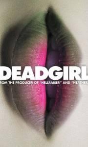 Deadgirl online (2008) | Kinomaniak.pl