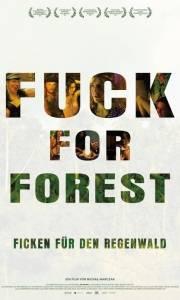 Fuck for forest online (2012) | Kinomaniak.pl