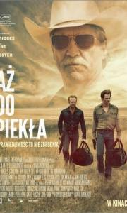 Aż do piekła online / Hell or high water online (2016) | Kinomaniak.pl
