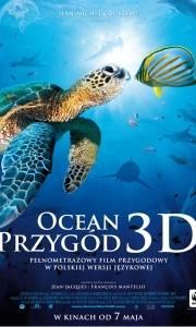 Ocean przygód 3d online / Oceanworld 3d online (2009) | Kinomaniak.pl