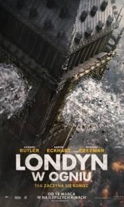 Londyn w ogniu online / London has fallen online (2016) | Kinomaniak.pl