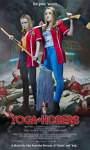Yoga hosers online (2016) | Kinomaniak.pl