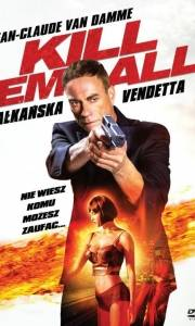 Bałkańska vendetta online / Kill'em all online (2017) | Kinomaniak.pl