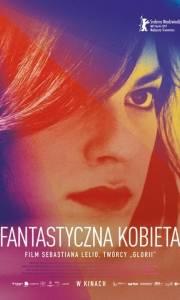 Fantastyczna kobieta online / Una mujer fantástica online (2017) | Kinomaniak.pl