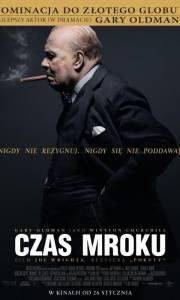 Czas mroku online / Darkest hour online (2017) | Kinomaniak.pl