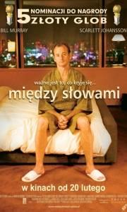 Między słowami online / Lost in translation online (2003) | Kinomaniak.pl
