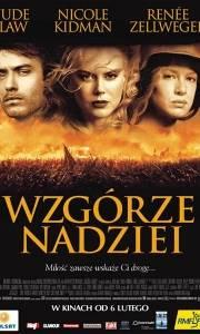 Wzgórze nadziei online / Cold mountain online (2003) | Kinomaniak.pl