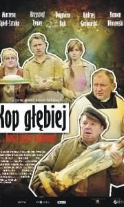 Kop głębiej online (2011) | Kinomaniak.pl