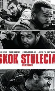 Skok stulecia online / Den of thieves online (2018) | Kinomaniak.pl