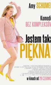 Jestem taka piękna! online / I feel pretty online (2018) | Kinomaniak.pl