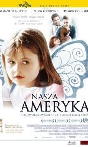 Nasza ameryka online / In america online (2002) | Kinomaniak.pl