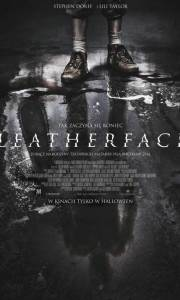 Leatherface online (2017) | Kinomaniak.pl