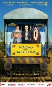 Pociąg do darjeeling online / Darjeeling limited, the online (2007) | Kinomaniak.pl