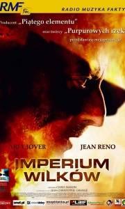 Imperium wilków online / L'empire des loups online (2005) | Kinomaniak.pl