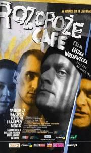 Rozdroże cafe online (2005) | Kinomaniak.pl