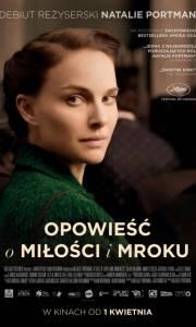 Opowieść o miłości i mroku online / Tale of love and darkness, a online (2015) | Kinomaniak.pl